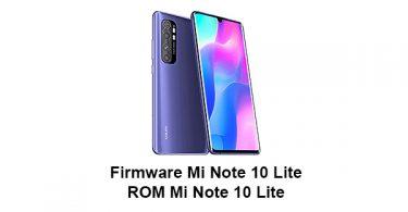 Download Firmware & ROM Mi Note 10 Lite