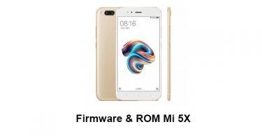 Firmware & ROM Mi 5X