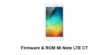 Firmware & ROM Mi Note LTE CT