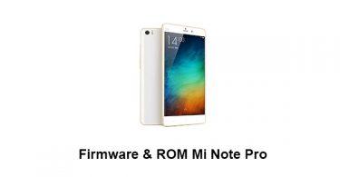 Firmware & ROM Mi Note Pro