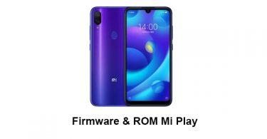 Firmware & ROM Mi Play