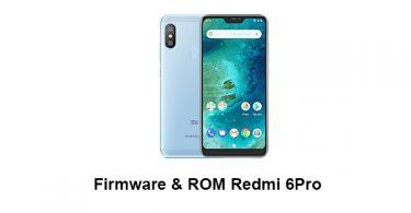 Firmware & ROM Redmi 6Pro