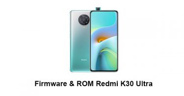 Firmware & ROM Redmi K30 Ultra