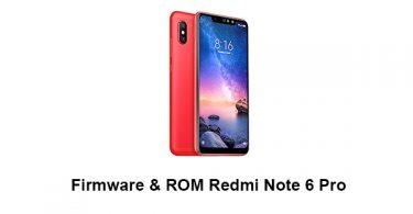 Firmware & ROM Redmi Note 6 Pro