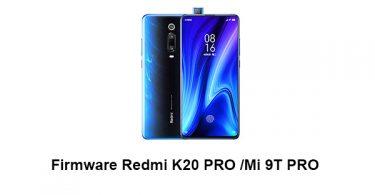 Firmware & ROM Redmi K20 Pro/Mi 9T Pro