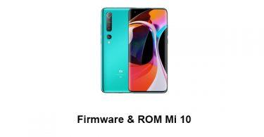 Firmware & ROM Mi 10