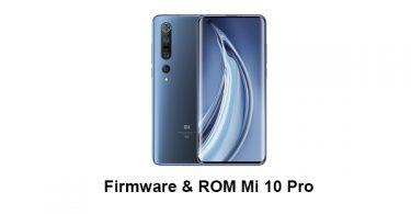 Firmware & ROM Mi 10 Pro