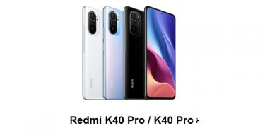 Redmi K40 Pro / K40 Pro+